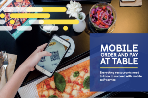Everything restaurants need to know to succeed with mobile self-service